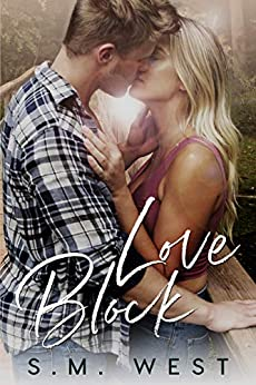Love Block (The Love Lock Duet Book 1) by [West, S.M. ]