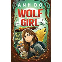 Wolf Girl:Into the Wild