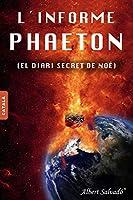 L'informe Phaeton: (El diari secret de Noé)