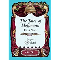Offenbach: The Tales of Hoffmann Vocal Score (Dover Vocal Scores)