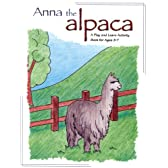 Anna The Alpaca: A Play And Learn Activity Book For Ages 3-7