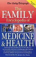 """Daily Telegraph"" Family Encyclopedia of Medicine and Health (Robinson family health)"