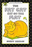 The Fat Cat Sat on the Mat (An I Can Read Book)