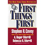 First Things First Covey, Stephen R ( Author ) Jan-17-1996 Paperback