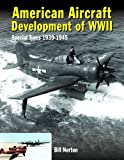 American Aircraft Development of WWII: Special Types, 1939-1945