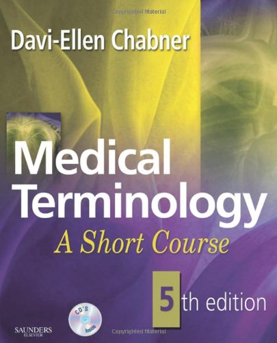 Download Medical Terminology: A Short Course 1416055185