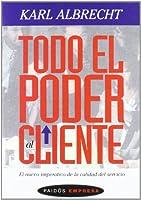 Todo el poder al cliente / All Power to the Customer