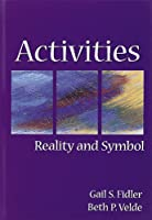 Activites: Reality and Symbol