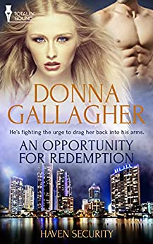 An Opportunity for Redemption (Haven Security Book 2) by [Gallagher, Donna]