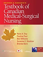 BRUNNER AND SUDDARTH'S TEXTBOOK OF CANADIAN MEDICAL-SURGICAL NURSING [WITH DVD ROM AND ACCESS CODE]
