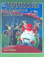 The Tennessee Night Before Christmas (Night Before Christmas (Sweetwater))