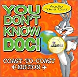 You Don't Know Doc: Coast-To-Coast Edition