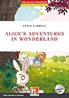 Alice's Adventures in Wonderland: Helbling Readers Red Series / Level 2 (A1/ A2)