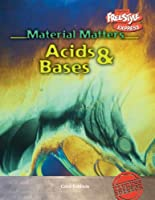 Acids & Bases (Material Matters: Freestyle Express)