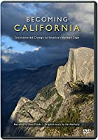 Becoming California: Environmental Change on America's Western Edge