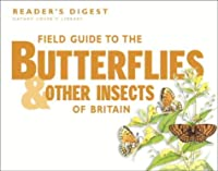 Field Guide to the Butterflies and Other Insects of Britain (Nature Lover's Library)