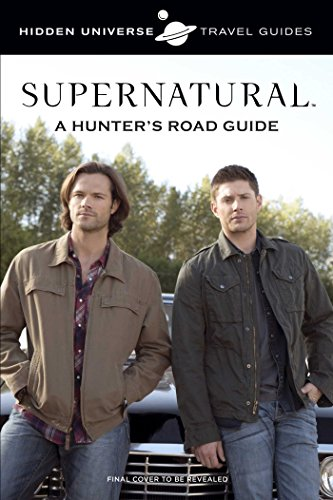 Supernatural: A Hunter's Lesso...