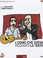 L'UOMO CHE AVEVA PICCHIATO LA TESTA (DVD)[PAL]