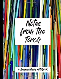 Notes from the Torch: The Lampworker's Notebook, Record your  torch sessions, bead recipes, designs, glass notes.