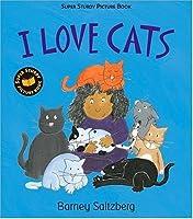 I Love Cats: Super Sturdy Picture Books