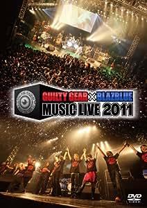 GUILTY GEAR × BLAZBLUE MUSIC LIVE 2011 [DVD]
