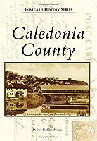 Caledonia County (Postcard History)