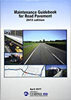 Maintenance Guidebook for Road Pavement 2013 edition
