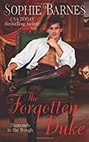 The Forgotten Duke (Diamonds In The Rough)