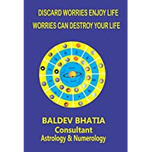 DISCARD WORRIES ENJOY LIFE: WORRIES CAN DESTROY YOUR LIFE