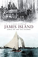 A Brief History of James Island: Jewel of the Sea Islands