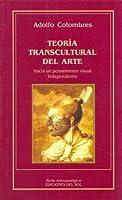 Teoria Transcultural del Arte
