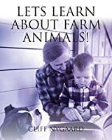 Lets Learn about Farm Animals!