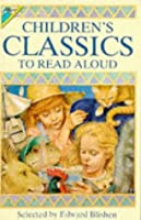 Children's Classics to Read Aloud (Gift books)