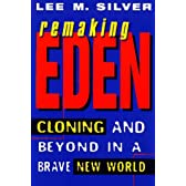 Remaking Eden: Cloning H