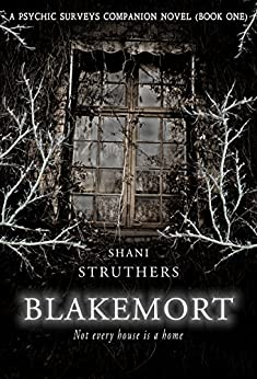 Blakemort: A Psychic Surveys Companion Novel (Book One) by [Struthers, Shani]
