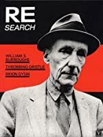 Re/Search 4/5: W.s. Burroughs, Brion Bysin, Throbbing Gristle