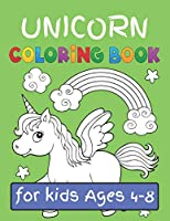 "Unicorn Coloring Book for Kids Ages (4-8): Featuring Various Unicorn Designs Filled with Stress Relieving Patterns - Lovely Coloring Book Designed Interior (8.5"" x 11"") (Coloring Books for Girls, Children's & Kids )"