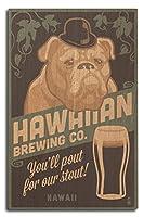 ハワイ–ハワイアンBrewing Co–ブルドッグ–レトロスタウトビールAd 10 x 15 Wood Sign LANT-78426-10x15W