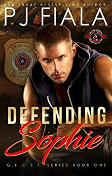 Defending Sophie (Special Forces: Operation Alpha) (GHOST Book 1) by [Fiala, PJ, Alpha, Operation ]