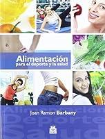 Alimentación para el deporte y la salud / Food for sport and health