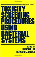 Toxicity Screening Procedures Using Bacterial Systems (Drug and Chemical Toxicology)