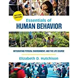 Essentials of Human Behavior: Integrating Person, Environment, and the Life Course 2ed