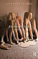 Reinvention (Shortcuts) by Anthony Elliott(2013-01-17)