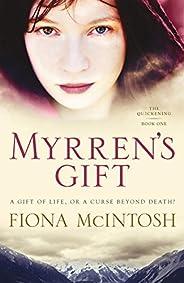 Myrren's Gift (Quickening Tril