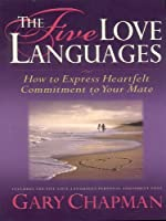 The Five Love Languages: How To Express Heartfelt Commitment To Your Mate (Walker Large Print Books)