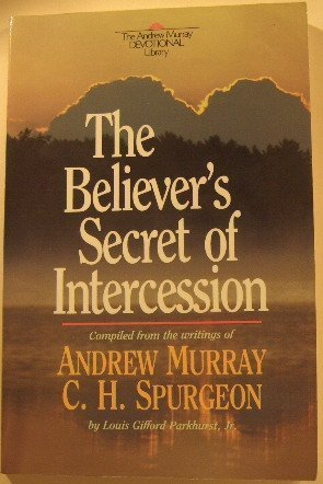 Download The Believer's Secret of Intercession 0871239922