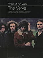 Make Music With the Verve: Complete Lyrics, Guitar Choird Boxes, Chord Symbols (Make music with...)