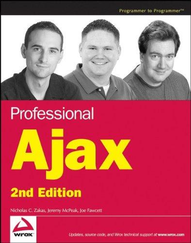 Professional Ajax (Programmer to Programmer)の詳細を見る
