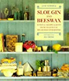 Sloe Gin and Beeswax 画像