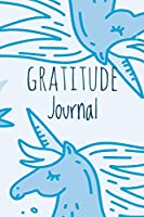 Gratitude Journal: Blue Unicorn, for Reflection & Thanksgiving, with Gratitude Prompt, 102 Pages, 6 X 9 - (Gratitude Journals)